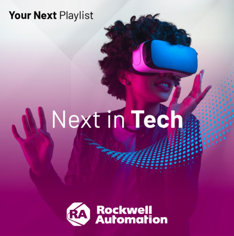 Next in Tech webinar playlist featuring the top Products and Technology sessions from Rockwell Automation events