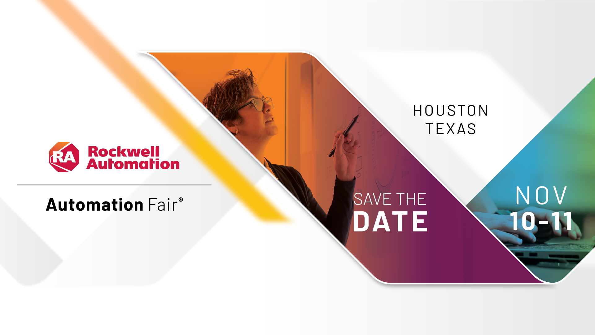 Save the date for the 2021 Automation Fair® event happening November 10-11, 2021 in Houston, Texas.