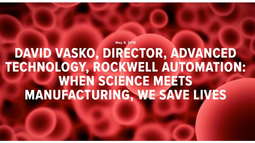 ブログ: When Science Meets Manufacturing, We Save Lives.